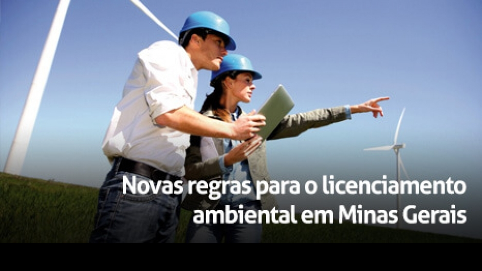 Novas regras para o licenciamento ambiental em Minas Gerais