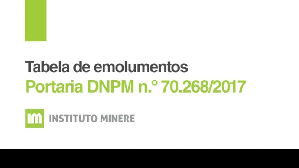 Fique atento! Nova Portaria DNPM atualiza valores dos Emolumentos