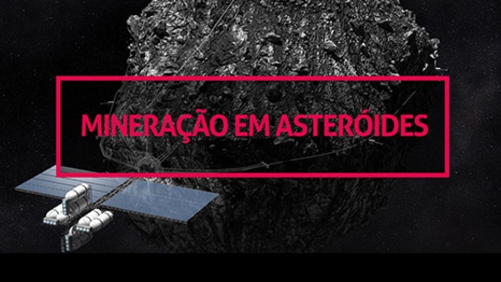 O Básico da Mineração em Asteróides