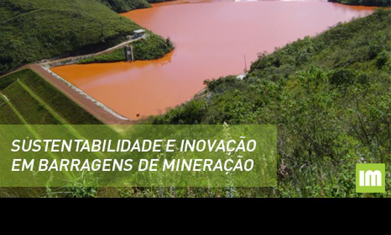 BNDES - Sustentabilidade e Inovação em Barragens de Mineração